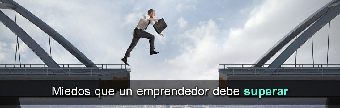 Miedos que un emprendedor debe superar…